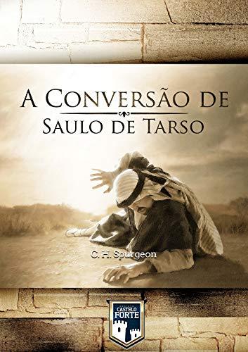 A Conversão de Saulo de Tarso