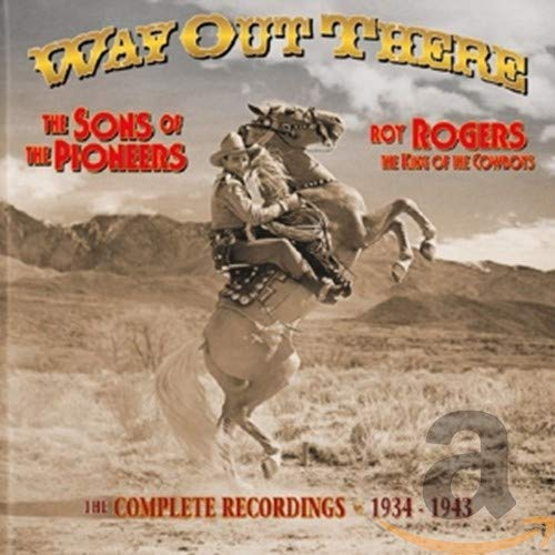Roy Rogers,the King of the Cowboys,Way Out There