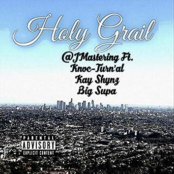 Holy Grail (feat. Knoc-Turn'al, Kay Shynz & Big Supa)