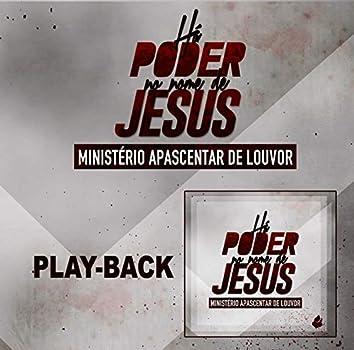 Há Poder no Nome de Jesus (Playback)