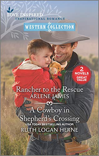 Rancher to the Rescue and A Cowboy in Shepherd's Crossing (English Edition)