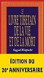 Le Livre Tibétain de la Vie et de la Mort (Les Chemins de la Sagesse) (French Edition)