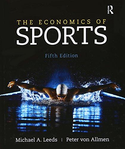 The Economics of Sports (The Pearson Series in Economics)