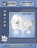 ATSG 4R100 Ford Transmission Repair Manual (4R100 Transmission Rebuild Kit 4R100 Transmission Pan - Best Repair Book Available!)