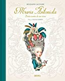 Maria Antonieta: Diario secreto de una reina (Contempla)