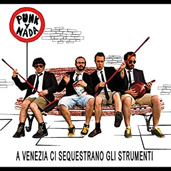 A Venezia ci sequestrano gli strumenti