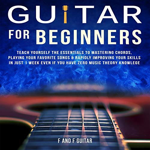 Guitar for Beginners Audiobook By F and F Guitar cover art