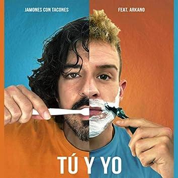 Tú y Yo (feat. Arkano)