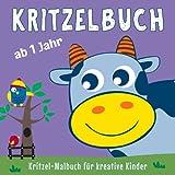 Kritzelbuch ab 1 Jahr: Mein erstes dickes Kinder Kritzel-Malbuch mit 50 tollen Motiven zum Ausmalen, Kritzeln und Förderung der Kreativität für Mädchen und Jungen