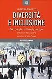 Diversità e inclusione. Dieci dialoghi con Diversity...