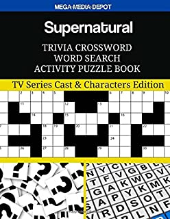 Supernatural Trivia Crossword Word Search Activity Puzzle Book: TV Series Cast & Characters Edition