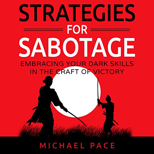 Strategies for Sabotage: Embracing Your Dark Skills in the Craft of Victory audiobook cover art