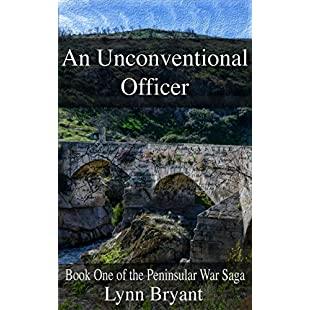 An Unconventional Officer A story of love and war in Wellington's army (The Peninsular War Saga Book 1):Marocannonce