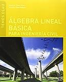 Álgebra lineal básica para ingeniería civil: 9 (Temes Clau)
