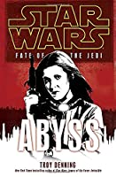 Abyss: Star Wars (Fate of the Jedi) (Star Wars: Fate of the Jedi - Legends)
