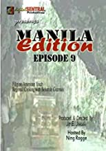 Manila Edition Episode 9