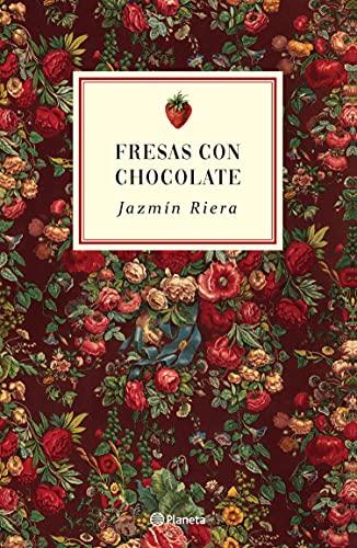 Fresas con chocolate de Jazmín Riera