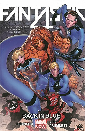Fantastic Four Volume 3: Back in Blue by James Robinson (28-Apr-2015) Paperback