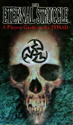 The Eternal Struggle: A Strategy Guide to the Jyhad