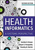 Health Informatics: A System's Perspective (Aupha/Hap Book)