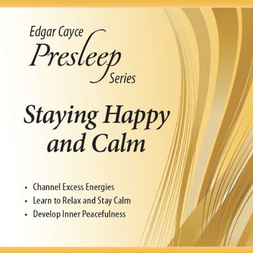 Staying Happy and Calm audiobook cover art