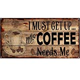 Original Retro Design I Must Get Up Coffee Solid Wood Signs Wall Art|Natural Wooden Board Print Poster Painting Wall Decoration for Cafe/Kitchen/Coffee Corner/Coffee Pot