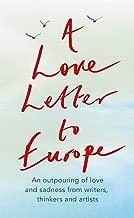 A Love Letter to Europe: An outpouring of sadness and hope   Mary Beard, Shami Chakrabati, Sebastian Faulks, Neil Gaiman, Ruth Jones, J.K. Rowling, Sandi Toksvig and others
