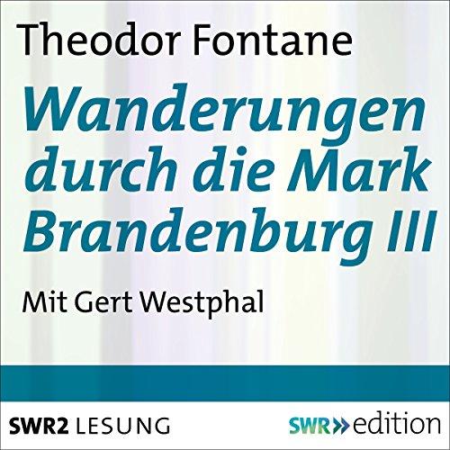 Wanderungen durch die Mark Brandenburg 3 cover art