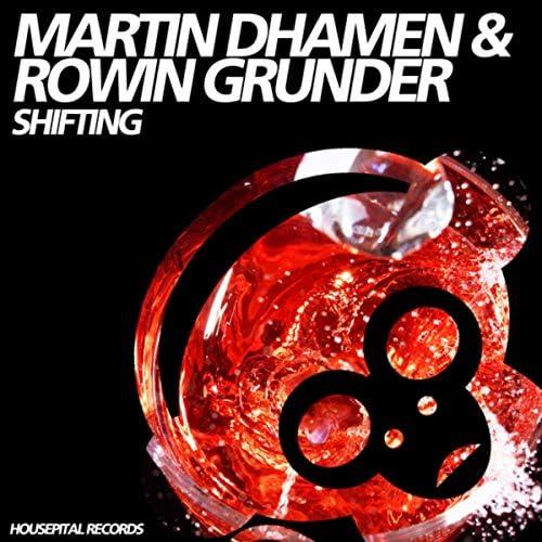 Martin Dhamen & Rowin Grunder