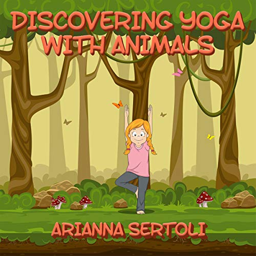 Discovering Yoga with Animals audiobook cover art