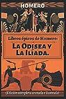 Libros épicos de Homero: La Odisea y La Ilíada. par