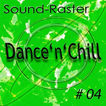 Dance'n'chill NO. 4