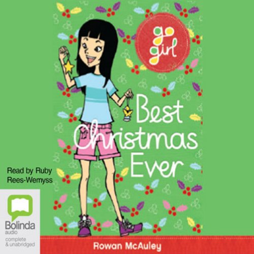 Best Christmas Ever: Go Girl!, Book 9 audiobook cover art