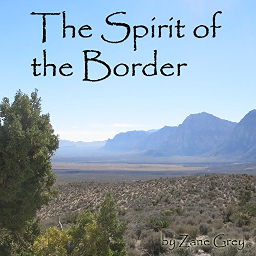 The Spirit of the Border audiobook cover art