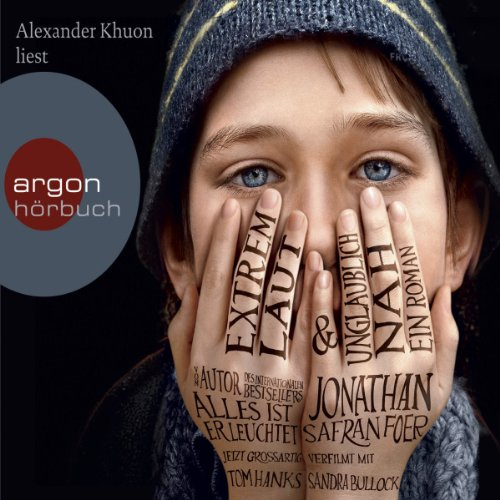 Extrem laut und unglaublich nah                   By:                                                                                                                                 Jonathan Safran Foer                               Narrated by:                                                                                                                                 Alexander Khuon                      Length: 7 hrs and 31 mins     Not rated yet     Overall 0.0