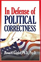In Defense of Political Correctness