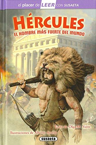 Hércules, el hombre más fuerte del mundo (El placer de LEER con Susaeta - nivel 4)