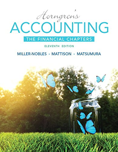 Horngren's Accounting, The Financial Chapters Plus MyLab Accounting with Pearson eText -- Access Card Package (11th Edit