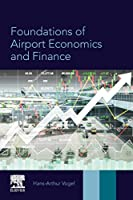 Foundations of Airport Economics and Finance
