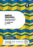 Robótica Educacional: Experiências Inovadoras na Educação Brasileira