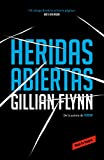 Heridas abiertas / Sharp Objects (Roja y negra) (Spanish Edition)