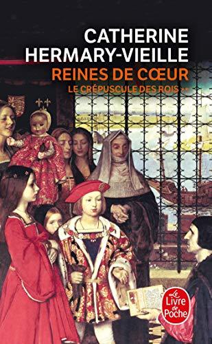 Reines de coeur (Le Crépuscule des rois, Tome 2): Reines de coeur