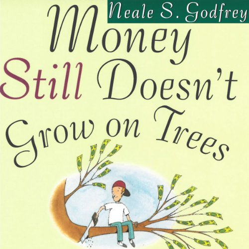 Money Still Doesn't Grow on Trees audiobook cover art