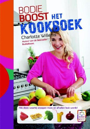 Het kookboek: het dieet waarbij snoepen moet en afvallen leuk wordt!
