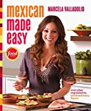 Mexican Made Easy: Everyday In...