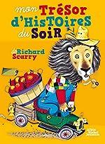 Le Livre trésor de Richard Scarry de Richard Scarry