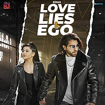 Love Lies & Ego