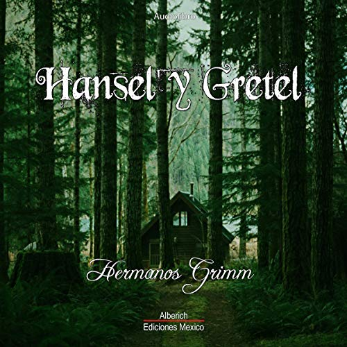 『Hansel y Gretel [Hansel and Gretel]』のカバーアート