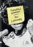 Forgotten Women: The Leaders (English Edition)