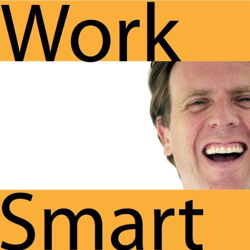 Worksmart - Work Smarter not Harder audiobook cover art